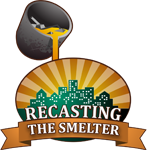 Recasting the Smelter